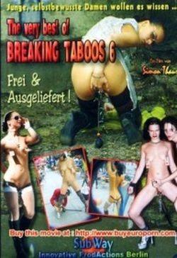 The Very Best Of Breaking Taboos 6