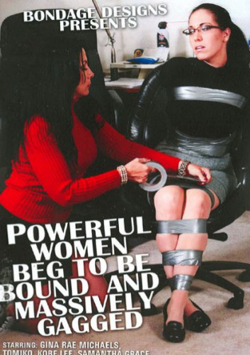 Powerful Women Beg To Be Bound And Massively Gagged DVD