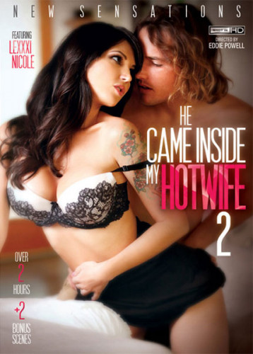 He Came Inside My Hotwife 2 (2015)