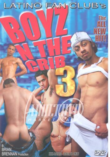 Boyz in The Crib 3