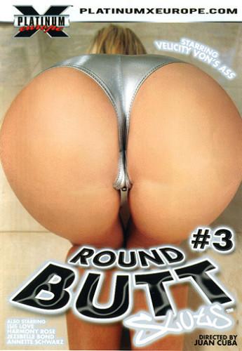 Round Butt Sluts 3 (2006)