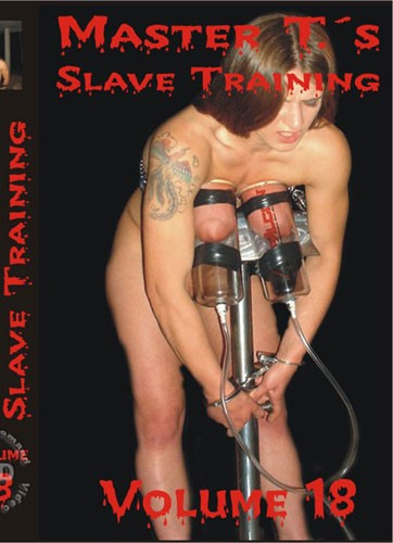 Master T's Slave Training Volume 18