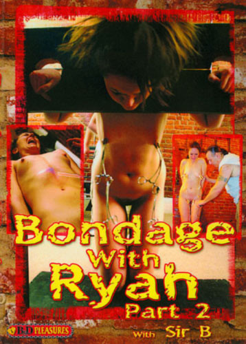 B&D Pleasures - Bondage With RyahPart 2