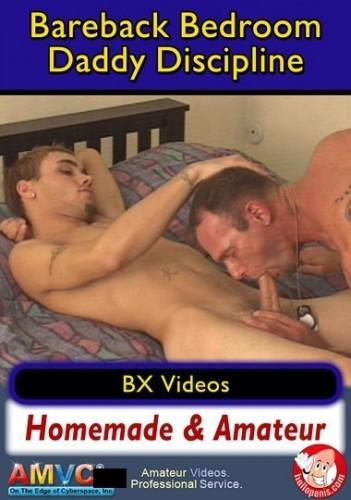Bareback Bedroom Daddy Discipline