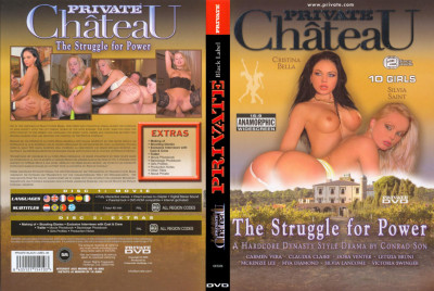 Private Chateau: The Stuggle For Power