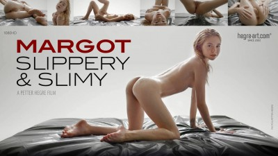 Margot - Slippery & Slimy