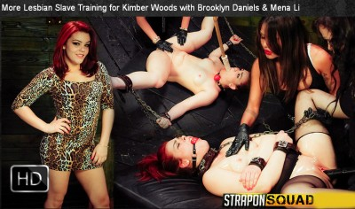 StraponSquad - May 30, 2014 - More Lesbian Slave Training for Kimber Woods