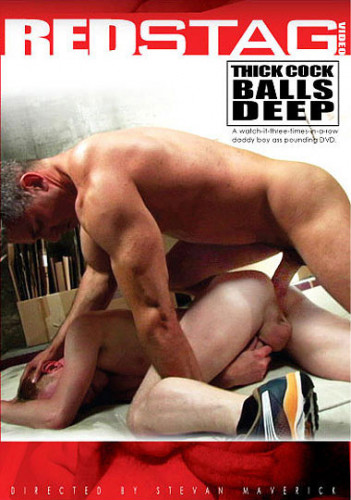 Thick Cocks Balls Deep