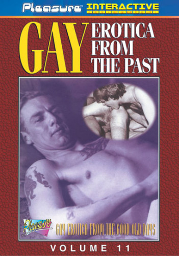 Gay Erotica From The Past Vol. 11