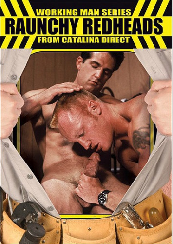 Catalina (Working Man Series) – Raunchy Redheads