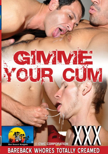 Gimme Your Cum