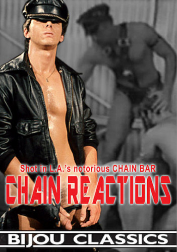 Bareback Chain Reactions (1984) — Daniel Holt, Danny Connors, Lee Stern