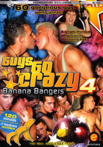 Guys Go Crazy Vol.4 Banana Bangers
