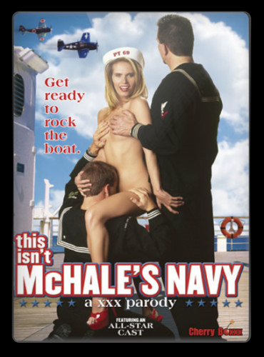 This Isn't McHale's Navy: A XXX Parody