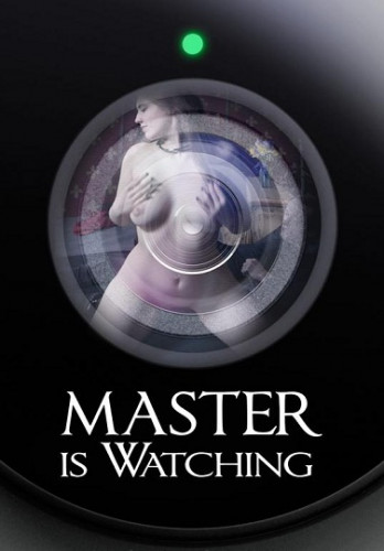Electra Rayne - Master is Watching - HD 720p
