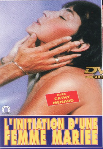 L'Initiation d'une femme mariee (1983) (Claude Bernard-Aubert, Alpha France)