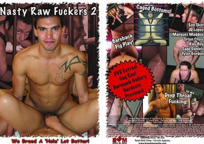 Nasty Raw Fuckers 2 (2009)