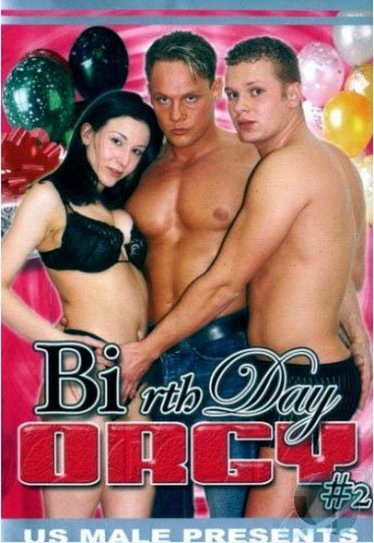 Happy Bi-rth Day Orgy # 2