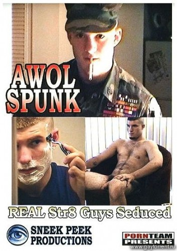 Sneek Peek Productions — AWOL Spunk