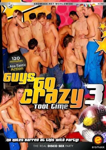 Guys Go Crazy 3: Tool Time
