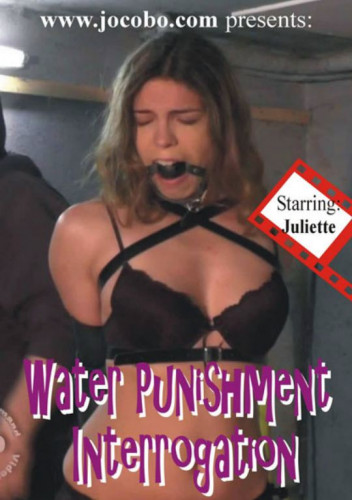 JulietteCaptured - Water Punishment - Interrogation