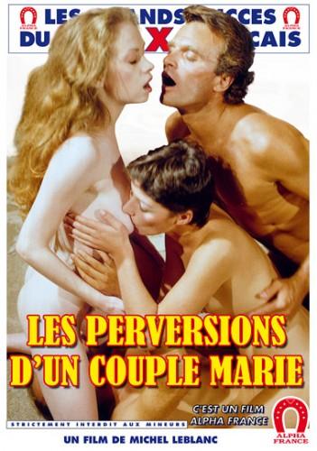 Les Perversions d'un Couple Marié