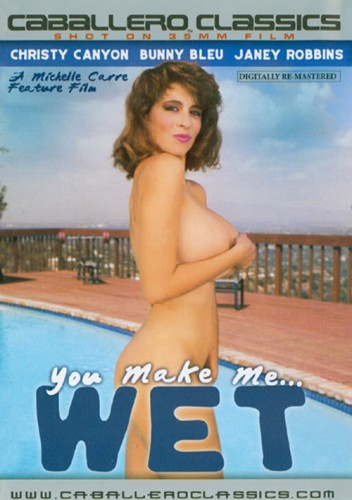 You Make Me Wet (1985)