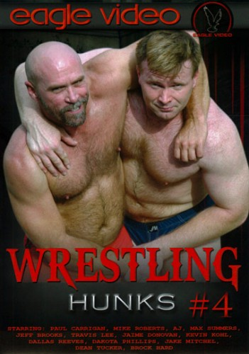 Wrestling Hunks Vol. 4 - Paul Carrigan, Mike Roberts, Dallas Reeves