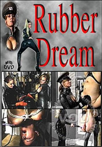 Rubber Dream