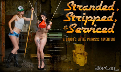 Stranded, Stripped, and Serviced — Arabelle Raphael, Mona Wales
