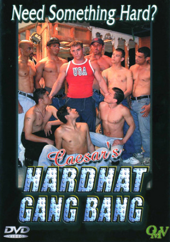 Description Caesar's Hardhat Gang Bang
