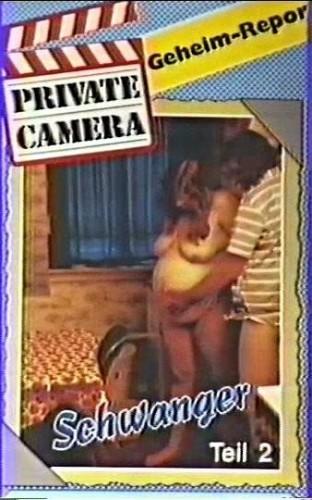 Private Camera — Schwanger Teil 2