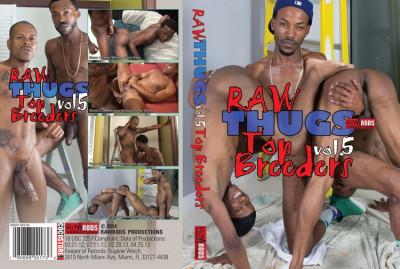 Flava Works – Raw Thugs Vol.5: Top Breeders