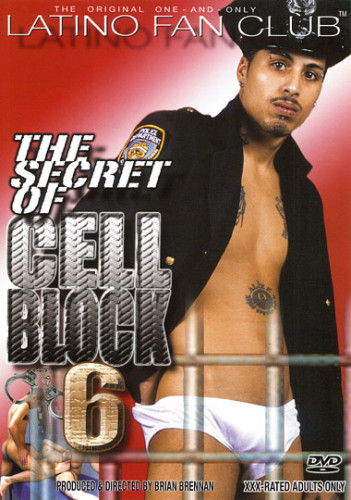 Latino Fan Club - The Secret Of Cell Block 6