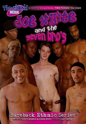 Joe White and the Seven Bro's  ( ThreshHold Media )