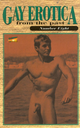 Gay Erotica From The Past Vol. 08