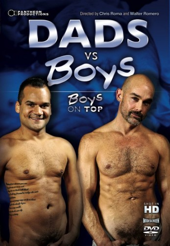 Dads vs Boys Dads on Top (Pantheon,Real Men 21) 2012