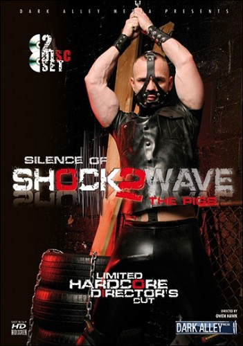 Dark Alley Media - Shockwave 2: Silence of the Pigs (Hardcore Bonus Disc)