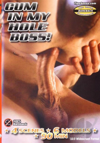 Cum in My Hole Boss!