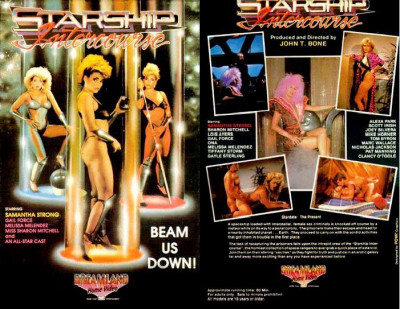 Star Ship Intercourse (1987) (John T. Bone, Dreamland Entertainment)