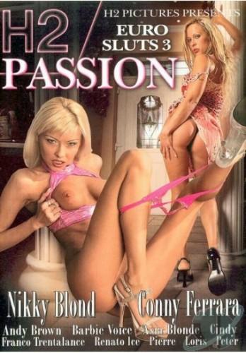 Euro Sluts 3 Passion
