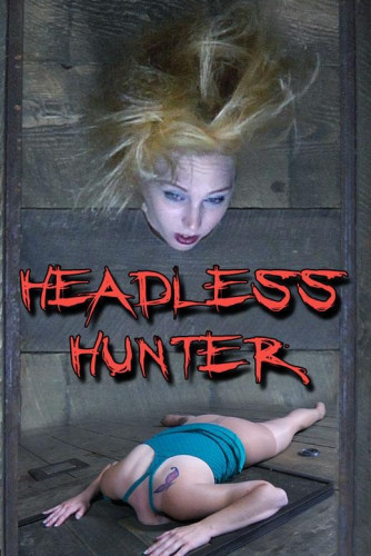 Headless Hunter Part 1