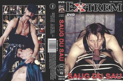 Extrem: Saug Du Sau