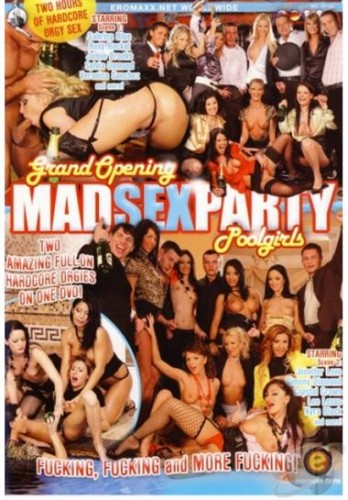 Mad Sex Party — Grand Opening Poolgirls