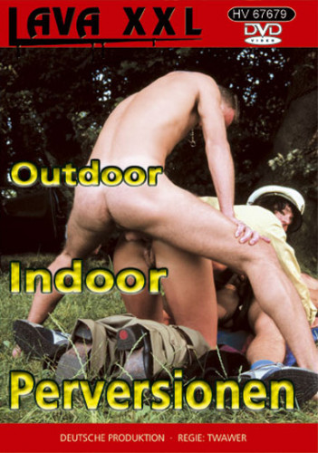 Outdoor indoor perversionen
