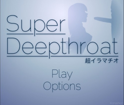 Super Deep Throat