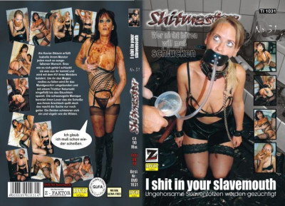 Shitmaster 31 I Shit In Your Slave Mouth