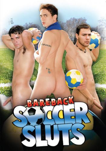 Bareback Soccer Sluts