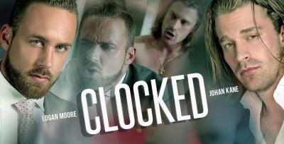 Logan Moore and Johan Kane - Clocked!