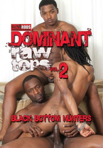 Dominant Raw Tops 2 Black Bottom Hunters
